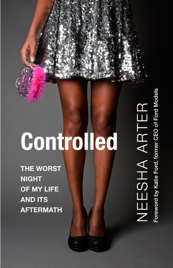 Controlled: The Worst Night of My Life and its Aftermath