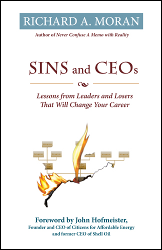 Sins & CEOs: Lessons from Leaders and Losers That Will Change Your Life