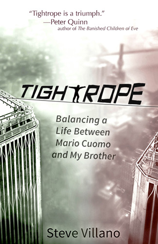 Tightrope: Balancing a Life Between Mario Cuomo and My Brother
