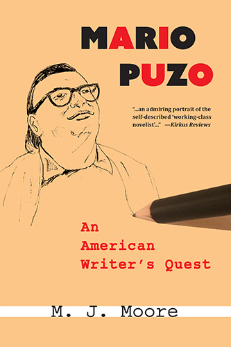 Mario Puzo: An American Writer's Quest